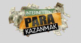 İnternetten Anında Para Kazanma